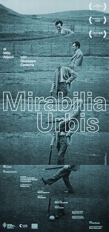altrospazio, locandina del documentario-cortometraggio Mirabilia Urbis di Milo Adami, con Giuseppe Cederna